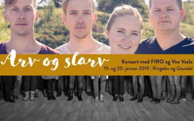 Arv og slarv |konsert med FIRO og Vox Vaala